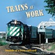 Trains at Work CD