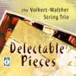 Volkert-Walther String Trio CD